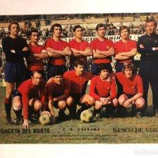 Coleccionismo deportivo: C.A. OSASUNA. POSTER DE LA GACETA DEL NORTE, PRIMEROS AÑOS 70. 33,5 X 48 CMS.. Lote 178249685