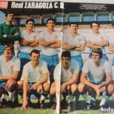 Coleccionismo deportivo: GRAN POSTER FUTBOL REVISTA ACTUALIDAD REAL ZARAGOZA MEDIADOS 70. Lote 178622616