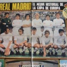 Coleccionismo deportivo: GRAN POSTER REVISTA ACTUALIDAD REAL MADRID MEJOR HISTORIAL COPA EUROPÀ MEDIADOS 70. Lote 178623033