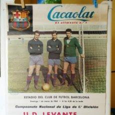 Coleccionismo deportivo: CARTEL DE CACAOLAT UD.LEVANTE FC.BARCELONA 1964. Lote 178676226