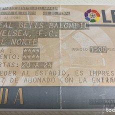 Coleccionismo deportivo: ENTRADA REAL BETIS - CHELSEA. Lote 179964897