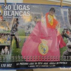 Coleccionismo deportivo: POSTER 30 LIGAS BLANCAS REAL MADRID 2006 2007 - MIDE 85 X 60 CMS - ENVIO GRATIS. Lote 180476893