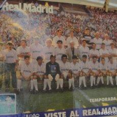 Coleccionismo deportivo: POSTER REAL MADRID 1991 92 - HUMMEL OTAYSA - 50 X 42 CMS - HUGO SANCHEZ - GORDILLO - HAGI - ALDANA. Lote 180509468