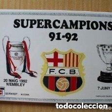 Coleccionismo deportivo: AZULEJO DE CLUB BARCELONA SUPERCAMPIONS 91-92. Lote 181531465