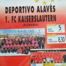 Coleccionismo deportivo: DEPORTIVO ALAVES: CARTEL PARTIDO DE SEMIFINALES DE FINAL DE COPA DE LA UEFA 2001. Lote 182043433