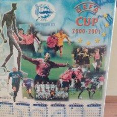 Coleccionismo deportivo: DEPORTIVO ALAVES: CALENDARIO HOMENAJE A LOS HÉROES DE LA UEFA 2000/2001. Lote 182043896