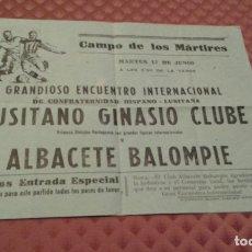 Coleccionismo deportivo: CARTEL CAMPO MARTIRES ALBACETE BALOMPIE CONTRA LUSITANO GINASIO CLUBE DE PORTUGAL 1958. Lote 182234797