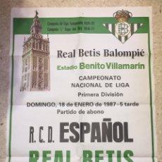 Coleccionismo deportivo: CARTEL R.C.D ESPAÑOL/REAL BETIS BALOMPIÉ,(18/1/1987).. Lote 182975952