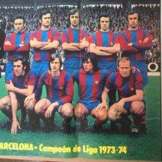 Coleccionismo deportivo: FC BARCELONA POSTER 1973-74 CAMPEÓN LIGA. Lote 186586326
