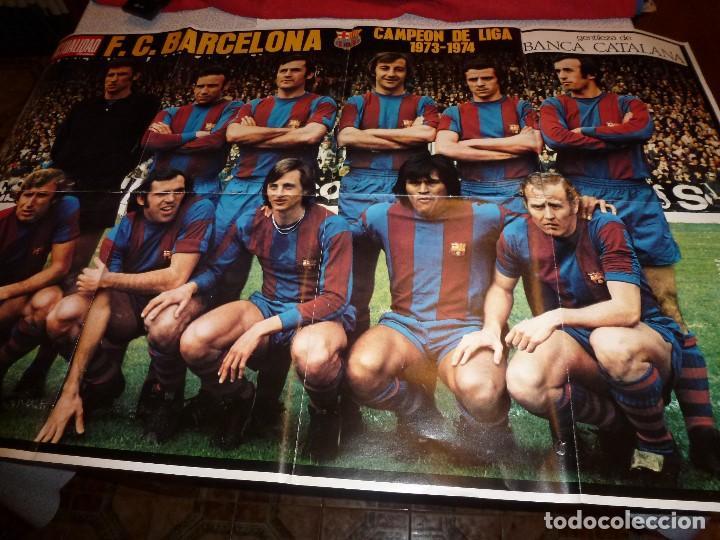 (LLL)SUPER POSTER LA ACTUALIDAD ESPAÑOLA(103 X 66)F.C.BARCELONA CAMPEÓN LIGA 73-74 BARÇA-CRUYFF (Coleccionismo Deportivo - Carteles de Fútbol)