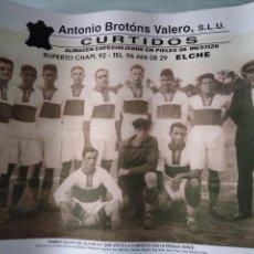 Coleccionismo deportivo: POSTER DEL ELCHE CF. Lote 187486385