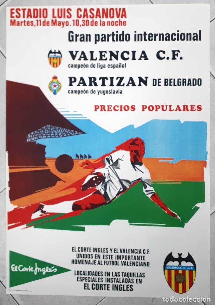 CARTEL FUTBOL PARTIDO INTERNACIONAL 1970 VALENCIA CAMPEON ESPAÑA PARTIZAN DE BELGRADO YUGOSLAVIA (Coleccionismo Deportivo - Carteles de Fútbol)