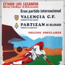 Coleccionismo deportivo: CARTEL FUTBOL PARTIDO INTERNACIONAL 1970 VALENCIA CAMPEON ESPAÑA PARTIZAN DE BELGRADO YUGOSLAVIA. Lote 188669222