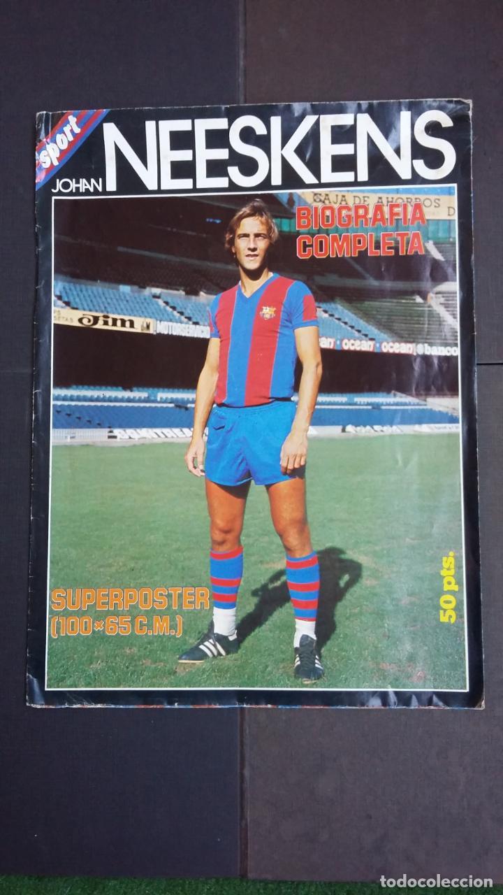 Coleccionismo deportivo: SUPERPOSTER NEESKENS ( 100 X 65 CM.) FC. BARCELONA - CON BIOGRAFIA COMPLETA - SPORT- - Foto 2 - 189436147