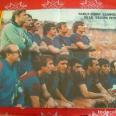 Coleccionismo deportivo: (LLL)POSTER(38 X 56) F.C.BARCELONA CAMPÉON RECOPA 1979-BARÇA-FORTUNA DE DUSSELDORF. Lote 189991975