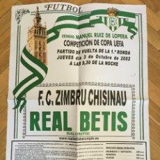 Coleccionismo deportivo: CARTEL POSTER OFICIAL REAL BETIS SEVILLA ZIMBRU CHISINAU COPA UEFA 2002 2003. Lote 191139363