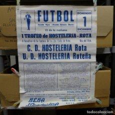 Coleccionismo deportivo: CARTEL DE FUTBOL - I TROFEO DE HOSTELERIA ROTA. Lote 194189421