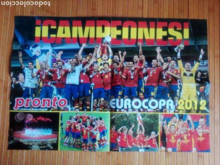 Coleccionismo deportivo: Póster Pronto Campeones Eurocopa 2012 - Foto 2 - 194204628
