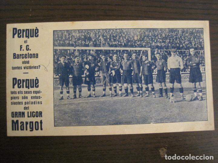 Coleccionismo deportivo: FC BARCELONA-ALCANTARA, SAMITIER, PIERA, ZAMORA...-PUBLICIDAD GRAN LICOR MARGOT-VER FOTOS-(V-19.076) - Foto 2 - 194341745