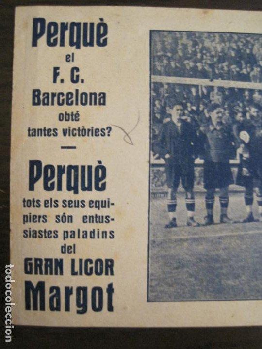 Coleccionismo deportivo: FC BARCELONA-ALCANTARA, SAMITIER, PIERA, ZAMORA...-PUBLICIDAD GRAN LICOR MARGOT-VER FOTOS-(V-19.076) - Foto 6 - 194341745