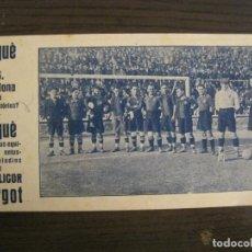 Coleccionismo deportivo: FC BARCELONA-ALCANTARA, SAMITIER, PIERA, ZAMORA...-PUBLICIDAD GRAN LICOR MARGOT-VER FOTOS-(V-19.076). Lote 194341745