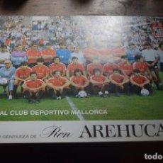 Coleccionismo deportivo: REAL CLUB DEPORTIVO MALLORCA, CORTESIA DE LA PROVINCIA Y RON AREHUCAS, 1986. Lote 194378336
