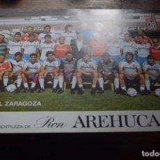 Coleccionismo deportivo: REAL ZARAGOZA, CORTESIA DE LA PROVINCIA Y RON AREHUCAS, 1986. Lote 194378388