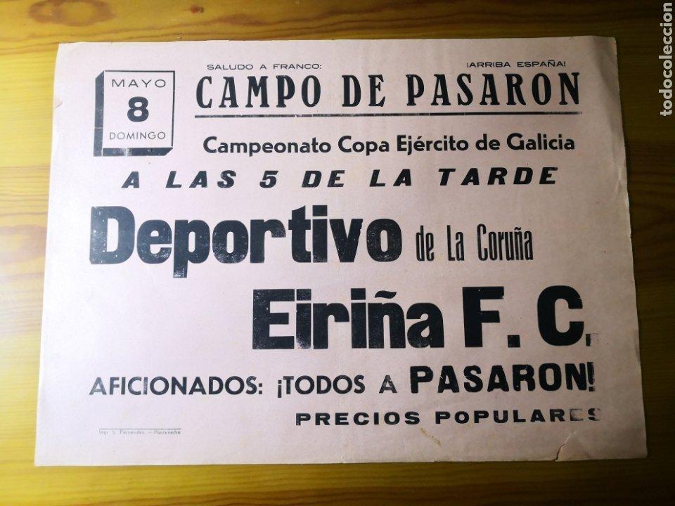 ANTIGUO CARTEL DE FUTBOL AÑOS 30 - DEPORTIVO DE LA CORUÑA - EIRIÑA, COPA EJÉRCITO (Coleccionismo Deportivo - Carteles de Fútbol)
