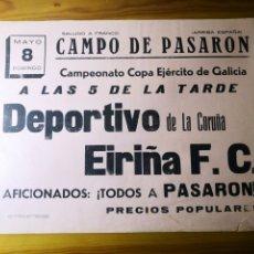Coleccionismo deportivo: ANTIGUO CARTEL DE FUTBOL AÑOS 30 - DEPORTIVO DE LA CORUÑA - EIRIÑA, COPA EJÉRCITO. Lote 194732401