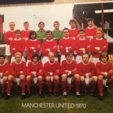 Coleccionismo deportivo: MANCHESTER UNITED 1970. Lote 195051670