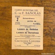 Coleccionismo deportivo: LEONES DE BAÑOLAS CONTRA LEONES DE BARCELONA, ANTIGUA PUBLICIDAD. Lote 195124618
