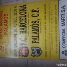 Coleccionismo deportivo: PALAMOS CF- FC BARCELONA. Lote 195252250