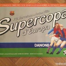 Coleccionismo deportivo: CARTEL POSTER OFICIAL ORIGINAL FINAL UEFA SUPERCOPA EUROPA BARCELONA ASTON VILLA 1982 1983 NOU CAMP. Lote 195343081