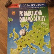 Coleccionismo deportivo: CARTEL POSTER OFICIAL ORIGINAL BARCELONA DYNAMO KYIV COPA EUROPA 1991 1992. Lote 195343101