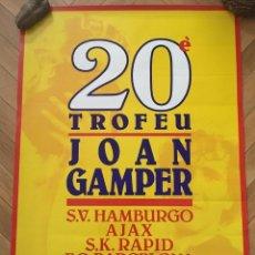 Coleccionismo deportivo: CARTEL POSTER OFICIAL XX TROFEO JOAN GAMPER 1985 BARCELONA AJAX AMSTERDAM RAPID WIEN HAMBURGER. Lote 195343162