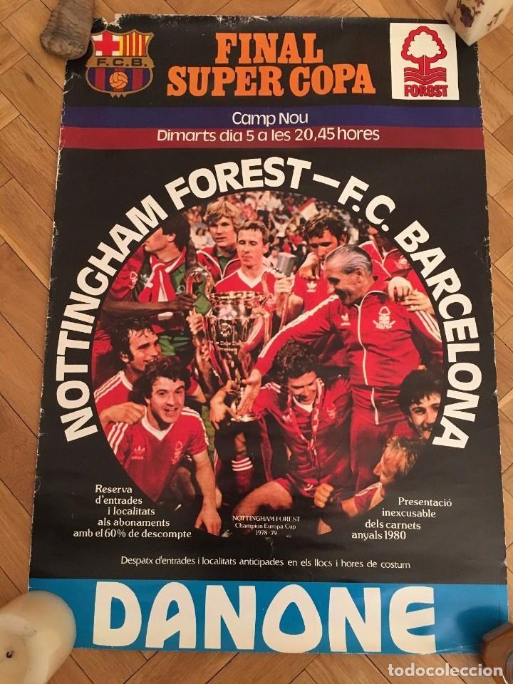 CARTEL POSTER OFICIAL ORIGINAL FINAL UEFA SUPERCOPA BARCELONA NOTTINGHAM FOREST 1979 1980 NOU CAMP (Coleccionismo Deportivo - Carteles de Fútbol)
