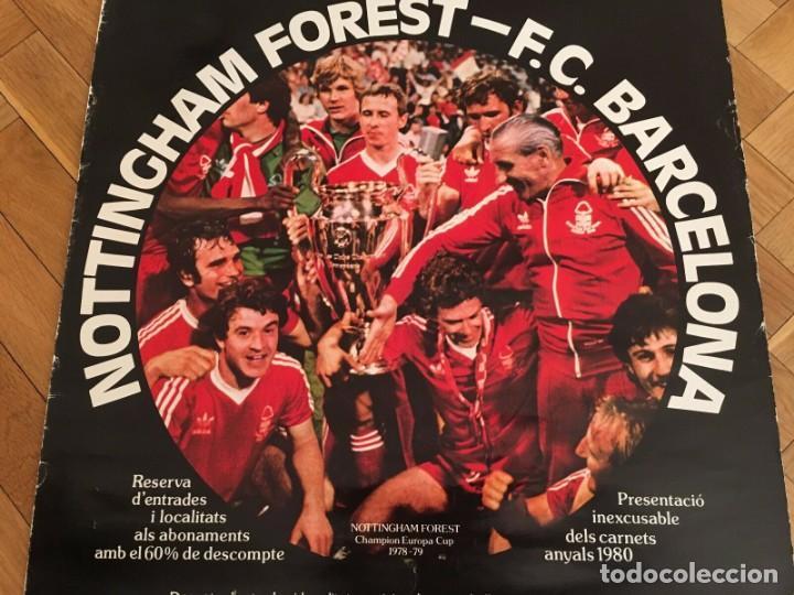 Coleccionismo deportivo: CARTEL POSTER OFICIAL ORIGINAL FINAL UEFA SUPERCOPA BARCELONA NOTTINGHAM FOREST 1979 1980 NOU CAMP - Foto 2 - 195343222