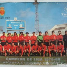 Coleccionismo deportivo: RCD MALLORCA : CARTEL O POSTER CAMPEON DE LIGA - ASCENSO A 2ª DIVISION B (TEMPORADA 1979-80). Lote 195495427