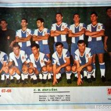 Coleccionismo deportivo: LAMINA ORIGINAL DE LA REVISTA SEMANA DEL EQUIPO DE FUTBOL C.D. ESPAÑOL.LIGA 1967-68. Lote 195553270