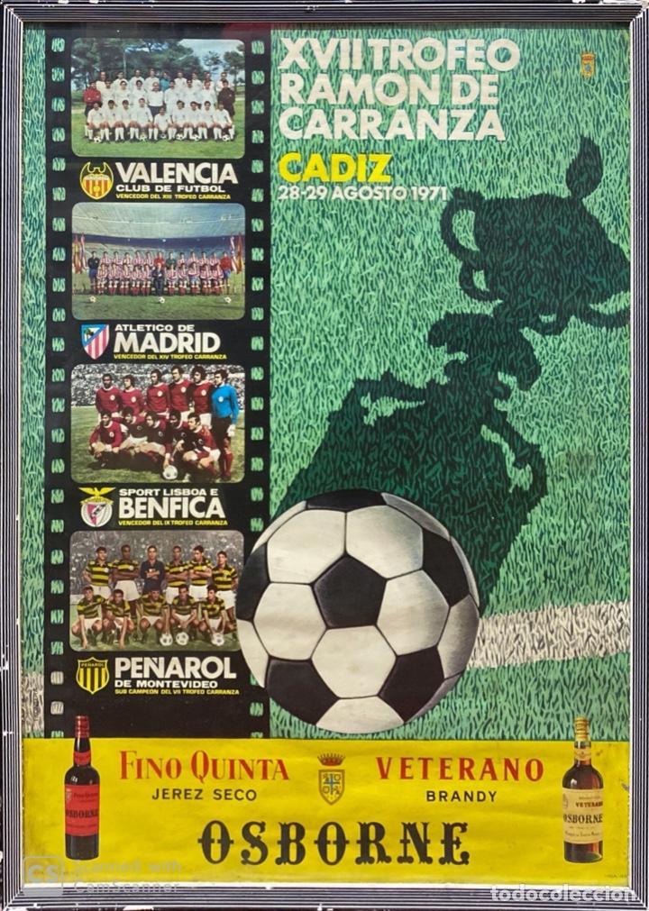 CUADRO, CARTEL XVII TROFEO RAMÓN DE CARRANZA. CADIZ. AÑO 1971. (Coleccionismo Deportivo - Carteles de Fútbol)