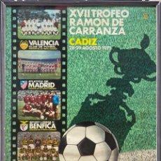 Coleccionismo deportivo: CUADRO, CARTEL XVII TROFEO RAMÓN DE CARRANZA. CADIZ. AÑO 1971. . Lote 195958493