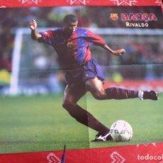 Coleccionismo deportivo: (LLL)POSTER (44 X 58 CM) F.C.BARCELONA RIVALDO (BARÇA). Lote 195977316