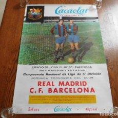 Colecionismo desportivo: CARTEL POSTER CACAOLAT REAL MADRID C.F. BARCELONA AÑO 1964 LIGA. Lote 196658008