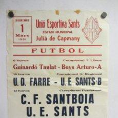 Coleccionismo deportivo: UNIÓ ESPORTIVA SANTS - C.F. SANTBOIA. CARTEL PARTIDO DE FÚTBOL CATALÁN 1981. PUBLICIDAD CERVEZA . Lote 196894620
