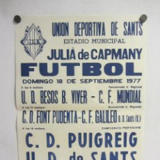 Coleccionismo deportivo: UNIÓ ESPORTIVA SANTS - CD PUIGREIG. CARTEL PARTIDO DE FÚTBOL CATALÁN 1977. PUBLICIDAD CERVEZA . Lote 196894766