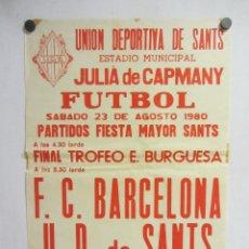 Coleccionismo deportivo: UNIÓ ESPORTIVA SANTS - FC BARCELONA. CARTEL PARTIDO DE FÚTBOL CATALÁN 1980. PUBLICIDAD CERVEZA. Lote 196895126