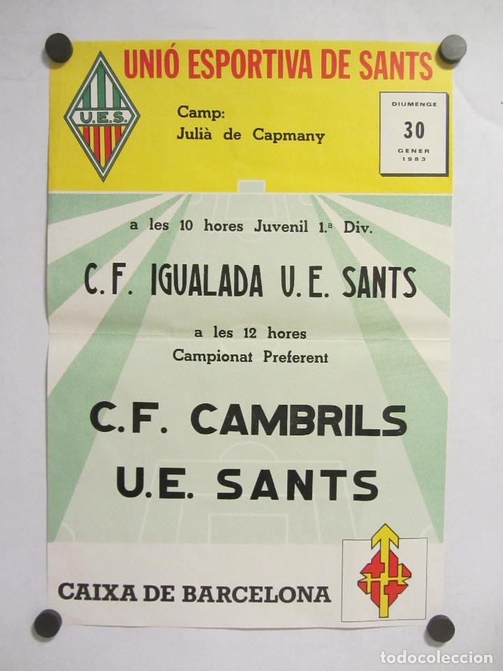 UNIÓ ESPORTIVA SANTS - CF CAMBRILS. CARTEL PARTIDO DE FÚTBOL CATALÁN 1983. PUBLICIDAD CERVEZA (Coleccionismo Deportivo - Carteles de Fútbol)