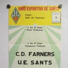 Coleccionismo deportivo: UNIÓ ESPORTIVA SANTS - CD FARNERS. CARTEL PARTIDO DE FÚTBOL CATALÁN . PUBLICIDAD CERVEZA . Lote 196897145
