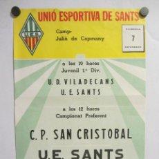 Coleccionismo deportivo: UNIÓ ESPORTIVA SANTS - CP SAN CRISTOBAL. CARTEL PARTIDO DE FÚTBOL CATALÁN . PUBLICIDAD . Lote 196897328