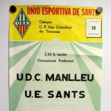Coleccionismo deportivo: UNIÓ ESPORTIVA SANTS - UDC MANLLEU. CARTEL PARTIDO DE FÚTBOL CATALÁN . PUBLICIDAD . Lote 196897683